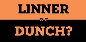 linner dunch